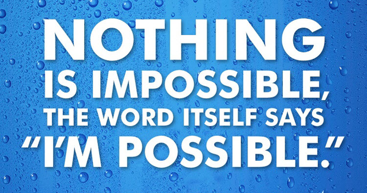 Quote_NothingIsImpossible